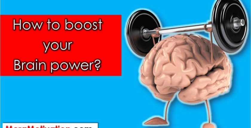 How to boost your Brain power?, Meramotivation